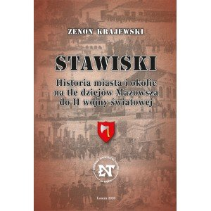 Stawiski. Historia miasta i okolic - okładka książki