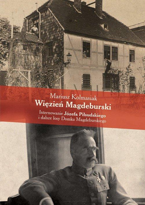 Więzień Magdeburski. Internowanie - okładka książki