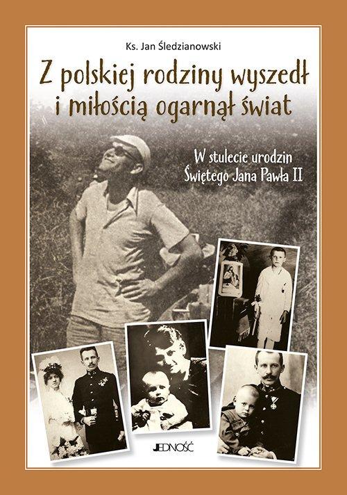Z polskiej rodziny wyszedł i miłością - okładka książki