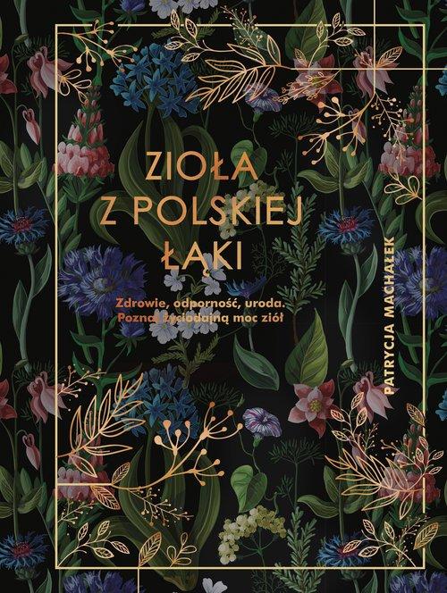 Zioła z polskiej łąki - okładka książki