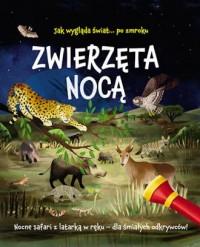 Zwierzęta nocą. Nocne safari z - okładka książki