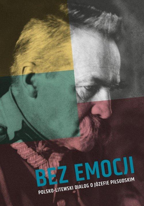 Bez emocji. Polsko-litewski dialog - okładka książki