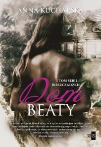 Dom Beaty. Tom 1 - okładka książki