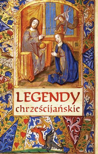 Legendy chrześcijańskie - okładka książki
