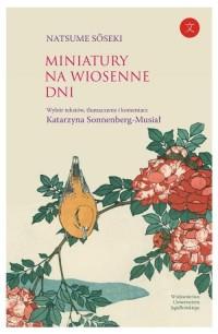 Miniatury na wiosenne dni - okładka książki