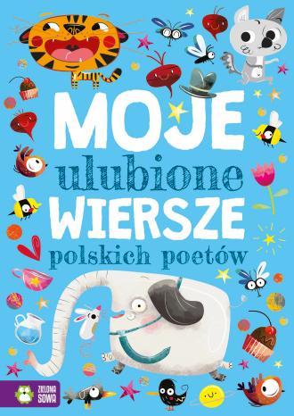 Moje ulubione wiersze polskich - okładka książki