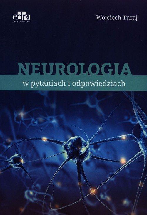 Neurologia w pytaniach i odpowiedziach - okładka książki