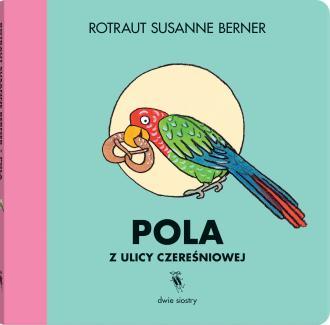 Pola z ulicy Czereśniowej - okładka książki