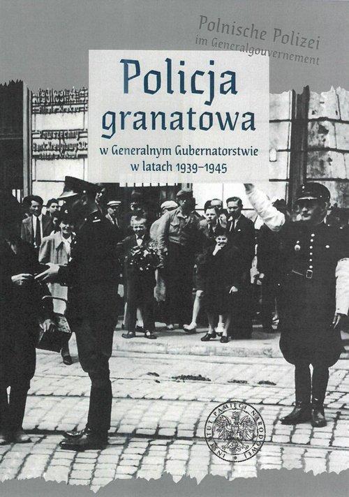 Policja granatowa w Generalnym - okładka książki