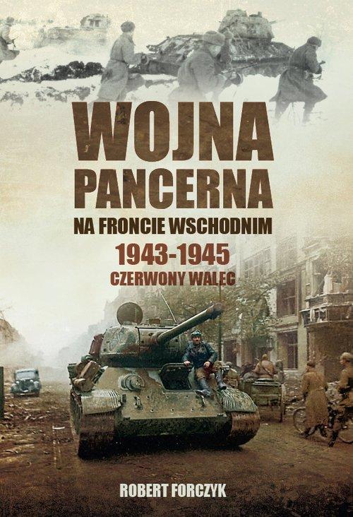 Wojna pancerna na Froncie Wschodnim - okładka książki
