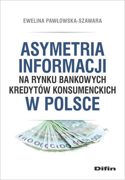 Asymetria informacji na rynku bankowych - okładka książki