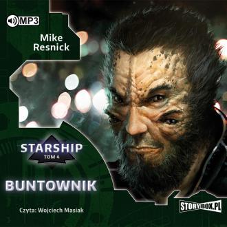 Buntownik. Starship. Tom 4 (CD - pudełko audiobooku