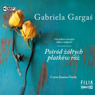 Pośród żółtych płatków róż (CD - pudełko audiobooku