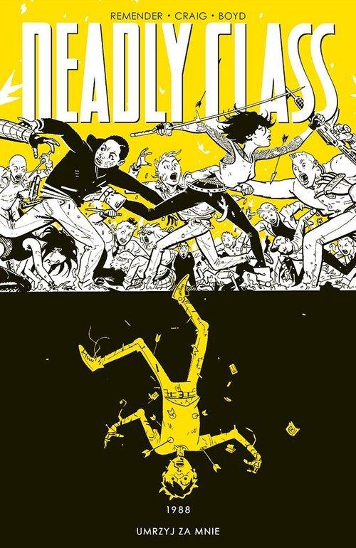 Deadly Class. Tom 4 - okładka książki