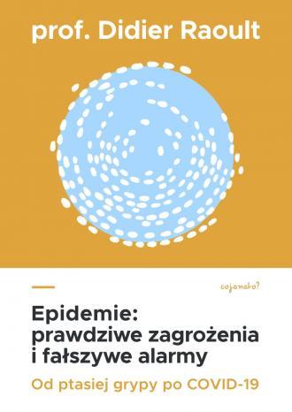 Epidemie prawdziwe zagrożenia i - okładka książki