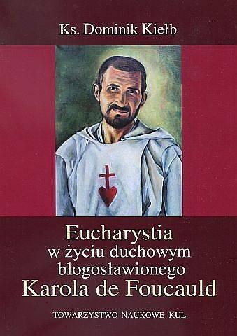 Eucharystia w życiu duchowym błogosławionego - okładka książki