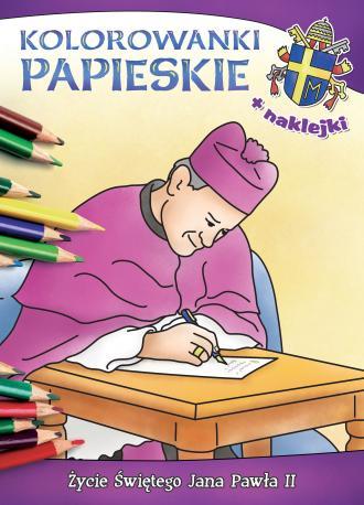 Kolorowanki papieskie. Życie świętego - okładka książki