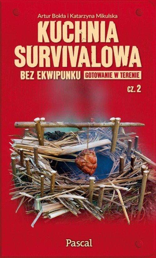 Kuchnia survivalowa bez ekwipunku. - okładka książki