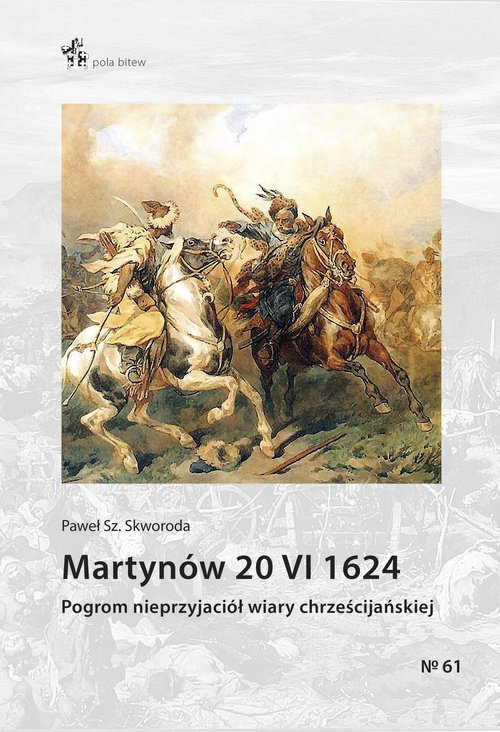Martynów 20 VI 1624. Seria: Pola - okładka książki