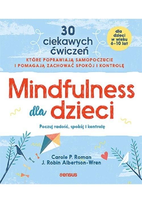 Mindfulness dla dzieci Poczuj radość - okładka książki