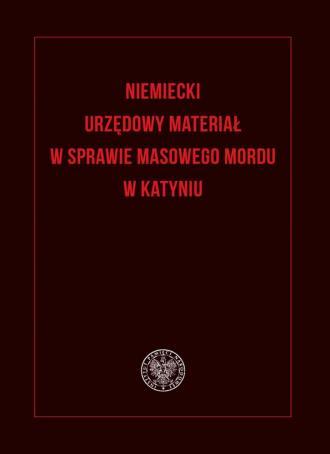 Niemiecki urzędowy materiał w sprawie - okładka książki