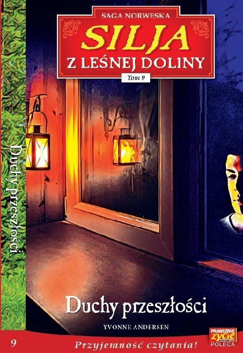 Silja z Leśnej Doliny 9. Duchy - okładka książki
