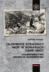 Tajemnice Strażnicy WOP w Konarach - okładka książki