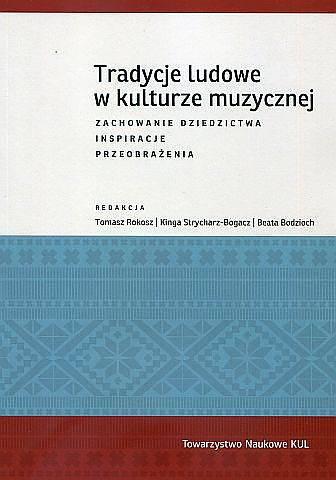 Tradycje ludowe w kulturze muzycznej. - okładka książki