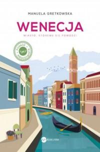 Wenecja. Miasto, któremu sie powodzi - okładka książki