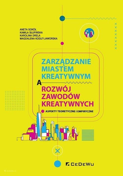 Zarządzanie miastem kreatywnym - okładka książki