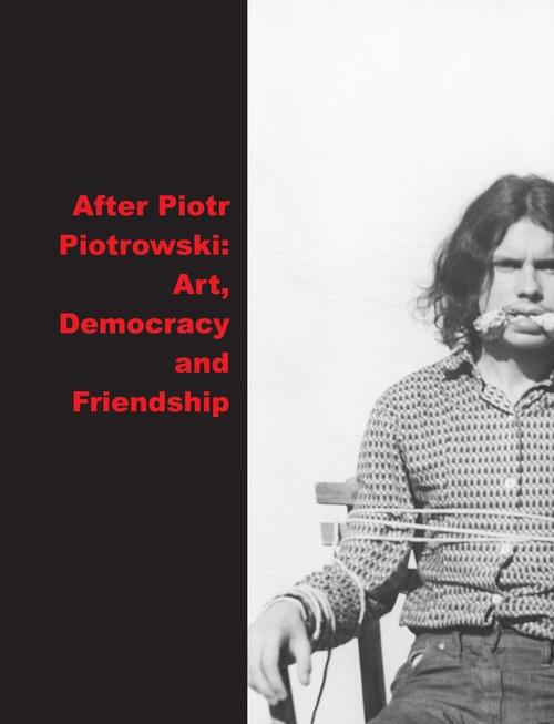 After Piotr Piotrowski Art. Democracy - okładka książki