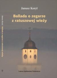 Ballada o zegarze z ratuszowej - okładka książki