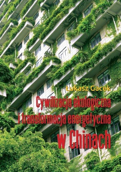 Cywilizacja ekologiczna i transformacja - okładka książki