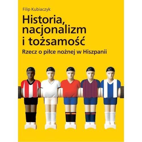Historia, nacjonalizm i tożsamość. - okładka książki