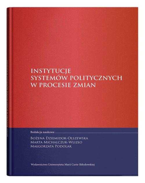 Instytucje systemów politycznych - okładka książki