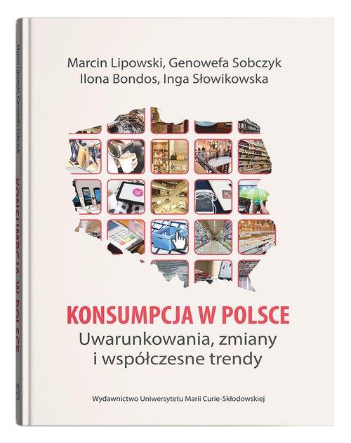 Konsumpcja w Polsce. Uwarunkowania, - okładka książki