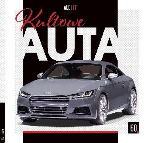 Kultowe Auta.60  AUDI TT. AUDI - okładka książki