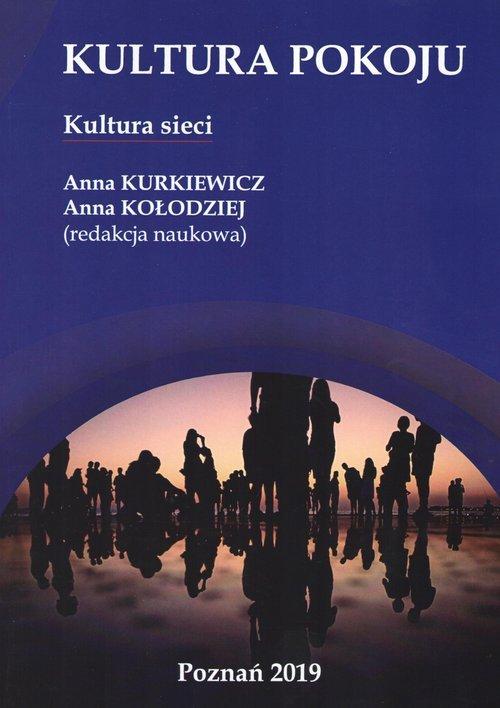Kultura pokoju. Kultura sieci - okładka książki