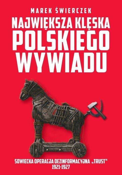 Największa klęska polskiego wywiadu. - okładka książki