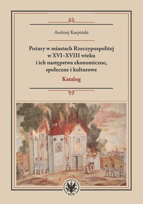 Pożary w miastach Rzeczypospolitej - okładka książki