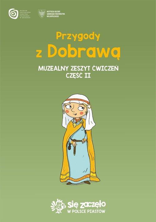 Przygody z Dobrawą. Muzealny zeszyt - okładka książki