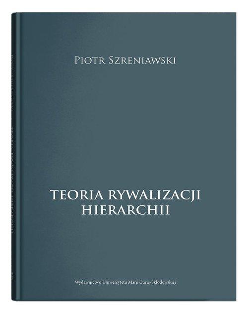 Teoria rywalizacji hierarchii - okładka książki