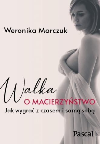 Walka o macierzyństwo - okładka książki