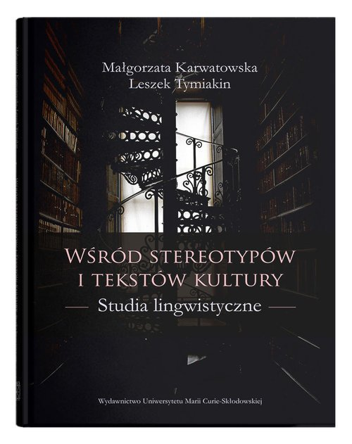 Wśród stereotypów i tekstów kultury. - okładka książki