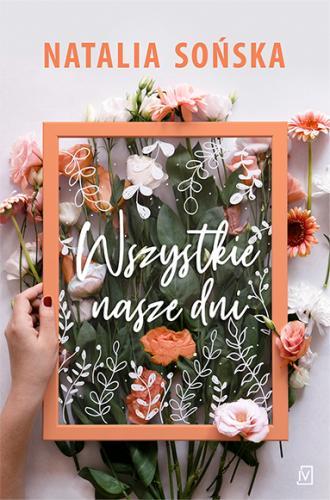 Wszystkie nasze dni - okładka książki
