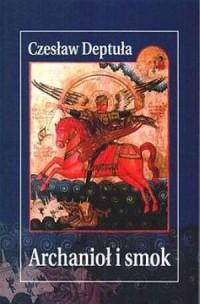 Archanioł i smok - okładka książki