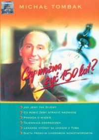 Czy można żyć 150 lat? - okładka książki