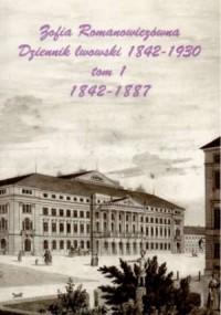 Dziennik lwowski 1842-1930. Tom 1-2 - okładka książki