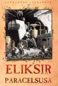 Eliksir Paracelsusa - okładka książki