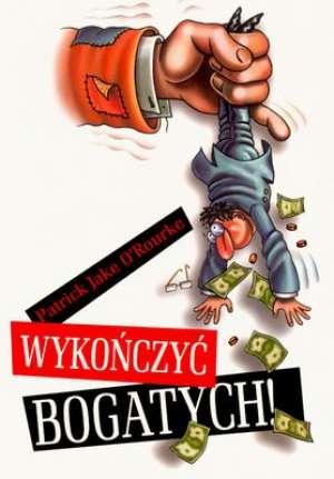 Wykończyć bogatych - okładka książki
